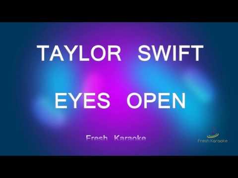 Taylor Swift - Eyes Open (Karaoke With Lyrics)