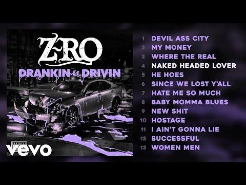 Z-Ro - Naked Headed Lover (Audio)
