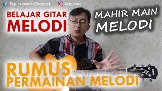 RUMUS GITAR MELODI - TIPS LENGKAP bermain Gitar Melodi