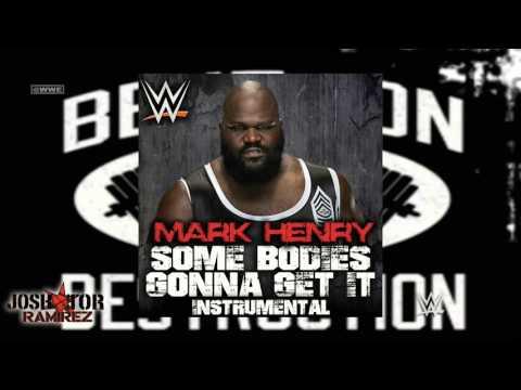 WWE: Some Bodies Gonna Get It (Instrumental) [Mark Henry] - DL Custom Cover