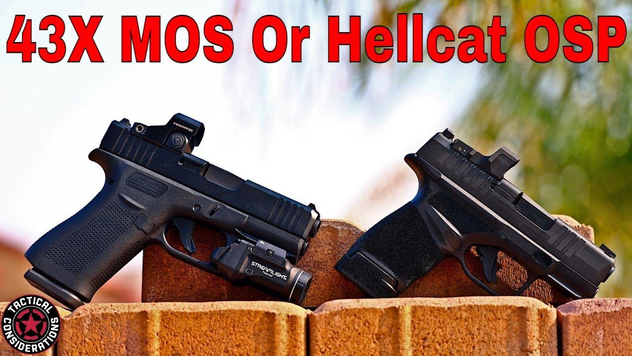 Hellcat OSP VS Glock 43X MOS Definitely Watch Before You Buy