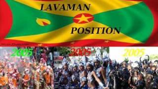 LAVAMAN - POSITION - GRENADA SOCA 2005