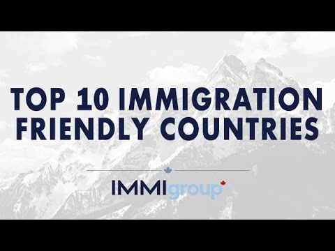 Top 10 Immigration Friendly Countries - (United States)