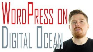 Setting up Wordpress on a Digital Ocean web server | Part 2: Building a web presence