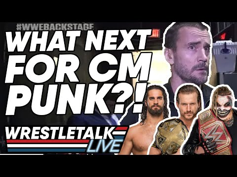 What Next For CM Punk In WWE? | WrestleTalk Live