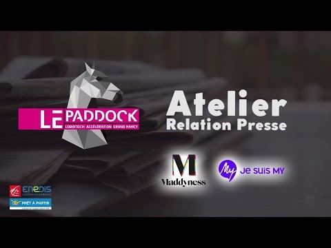 Atelier - Relation Presse - Le Paddock