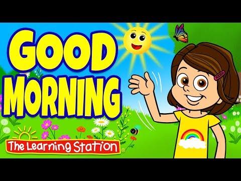 Good Morning Song ♫ Brain Breaks For Children ♫ Action Songs  ♫ Kids Songs ♫ The Learning Station