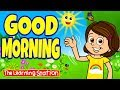 Good Morning Song ♫ Brain Breaks for Children ♫ Action Songs  ♫ Kids Songs ♫ The Learning Station