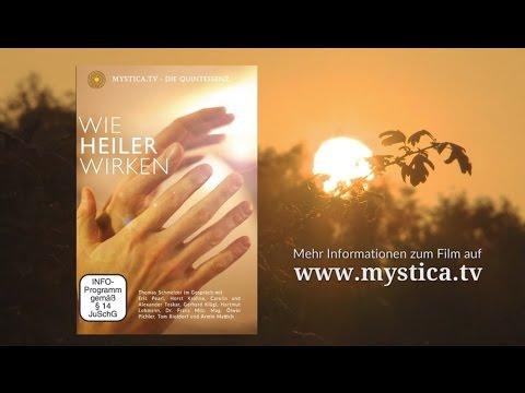 MYSTICA TV - DIE QUINTESSENZ: Wie Heiler wirken (Trailer)