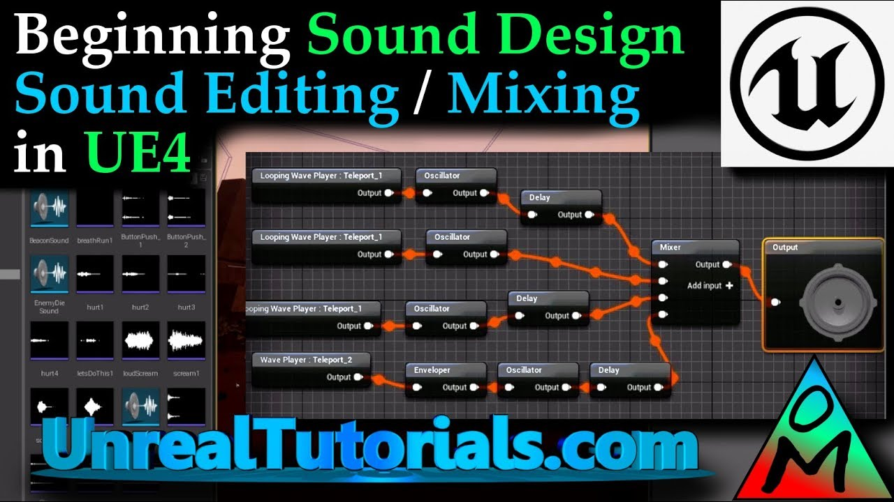 Sound and Music in UE4 - Unreal Tutorials