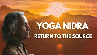 """Return to the source"" with Yoga Nidra  led by Yogi Amrit Desai"