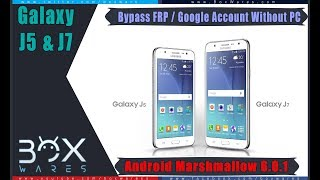 ByPass Google Account For J7 / J5 6.0.1 and Rest FRP Marshmallow