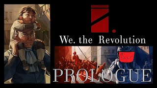 We. The Revolution [Prologue] - Family Meeting