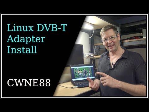 TV Technology - Part 3 - Linux DVB-T Adapter Install