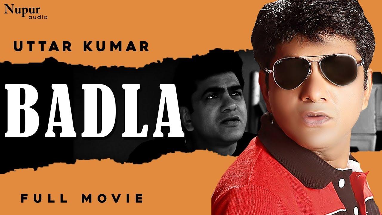 Download BADLA बदला Full Movie - Uttar Kumar New Movie 2020