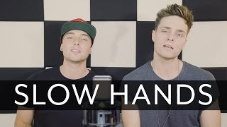 Niall Horan - Slow Hands (Wesley Stromberg & Spencer Sutherland Cover) Mp3