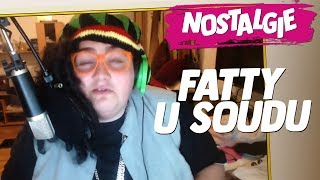 NOSTALGIE: Fatty u soudu