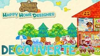 Let's Play Episode 1 - Découverte ANIMAL CROSSING HAPPY HOME DESIGNER - Nintendo 3DS Français FR