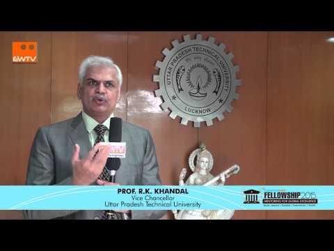 Prof R K Khandal, Vice Chancellor, Uttar Pradesh Technical University, Hindi Version