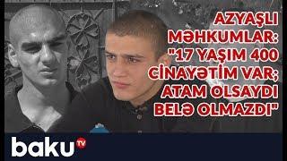 Azyaşlı məhkumlar: