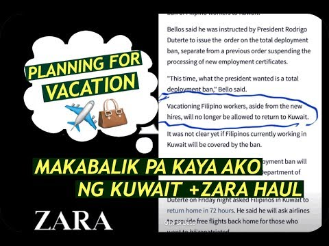 PLANNING FOR PINAS VACATION ,MAKABALIK PA BA AKO NG KUWAIT? +ZARA HAUL