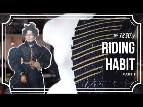 Making A 1830s Riding Habit Part 1 | Projects In Pyjamas Ep 10