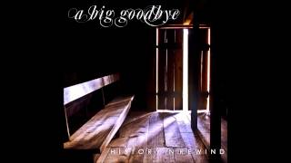 A Big Goodbye - The Great Divide