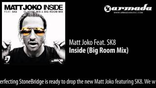 Matt Joko feat. SK8 - Inside (Big Room Mix)