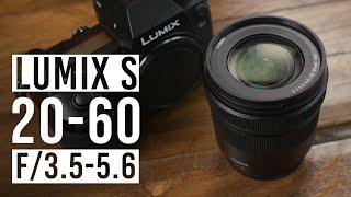 Panasonic Lumix S 20-60mm f/3.5-5.6 Lens   Quick Look