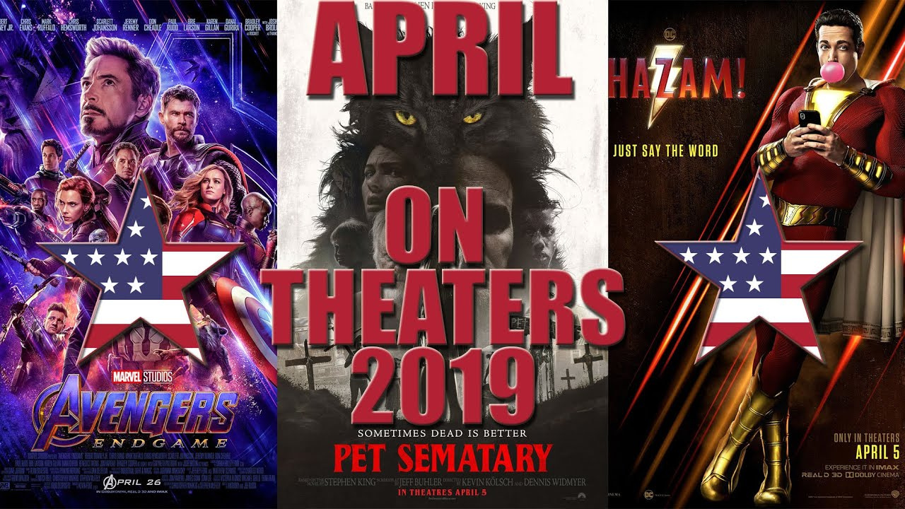Best New Movies on Theaters April 2019 All Upcoming Cinema Releases April 2019 HD Trailer