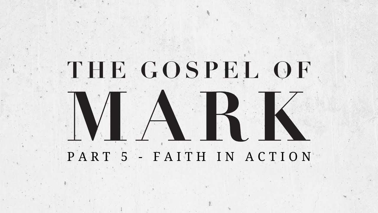 'Putting your faith into action' with Sam (Part 5 - The Gospel of Mark) | 19.7.20