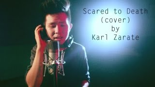 Scared To Death by KZ Tandingan (Official Music Video Cover) Karl Zarate