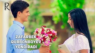 Zafarbek Qurbonboyev - Yondiradi   Зафарбек Курбонбоев - Ёндиради