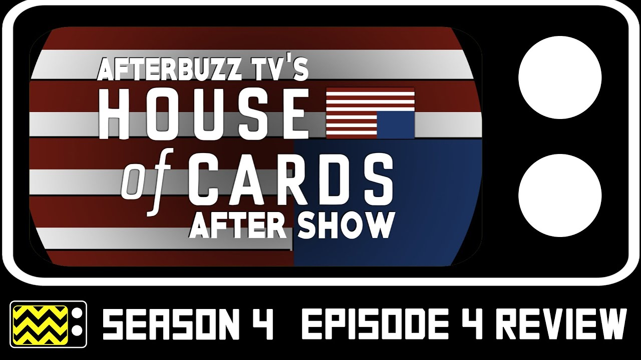Download House Of Cards Season 4 Episodes 4 & 5 Review & AfterShow | AfterBuzz TV