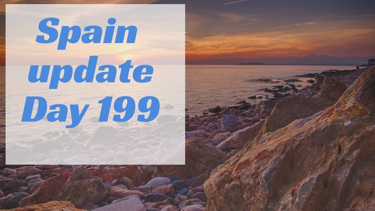 Spain update day 199 - It's time for a break