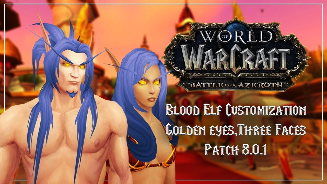 New Golden Eyes For Blood Elves Battle Azeroth Alpha