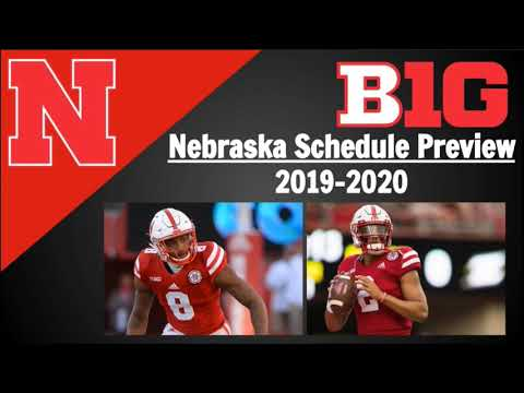 Nebraska Football Schedule Preview and Predictions 2019