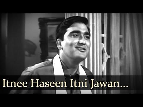 Itnee Haseen Itni Jawan - Sunil Dutt -...