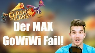 CLASH OF CLANS: Der MAX GoWiWi Fail ✭ Let's Play Clash of Clans [Deutsch/German HD]