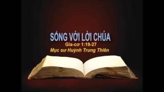 SỐNG VỚI LỜI CHÚA - MS Huỳnh Trung Thiên