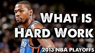 NBA - What Is Hard Work? (Basketball Motivation)