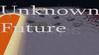 Minecraft Unknown Future ~ Trailer [A epic Adventure/RPG map] [Created by Sjondk & McTsts]