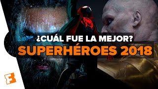 RÁNKING: PELÍCULAS DE SUPERHÉROES 2018 [De la peor a la mejor]
