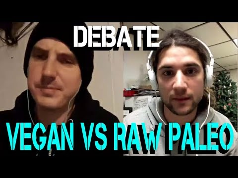 DEBATE : VEGAN / FRUITARIAN VS MEAT EATER / RAW PALEO - LOGA