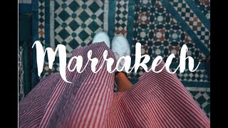 EXPLORE MARRAKECH ⎮ Travelvideo and Guide ⎮ What to do in Marrakech