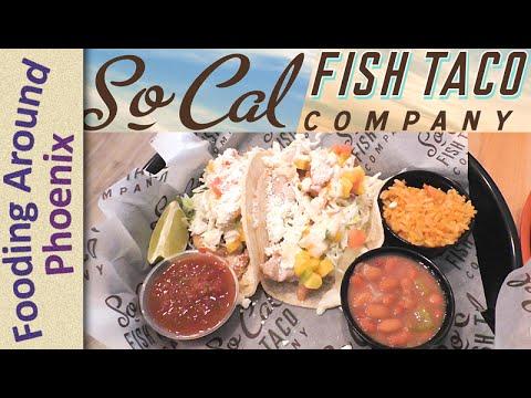 SoCal Fish Tacos Company Restaurant Review - Gilbert, AZ