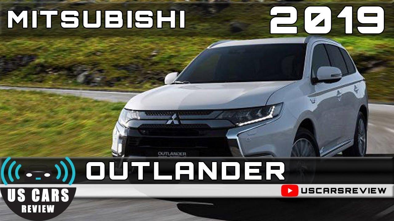 2019 MITSUBISHI OUTLANDER Review