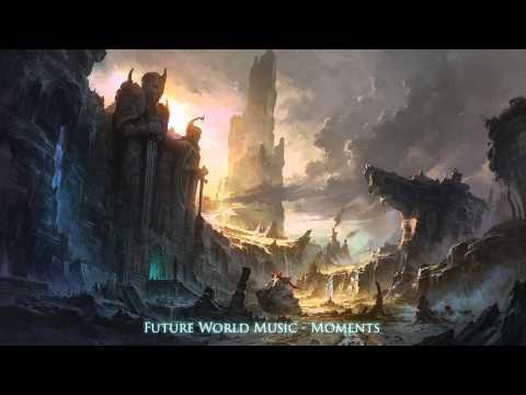 Клип Future World Music - Moments