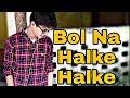 Bol na halke halke dance video  by albummash ❤️