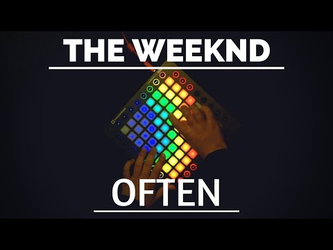 The Weeknd - Often // Launchpad Remix